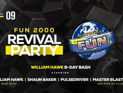 FUN 2000 Revival PARTY - William HAWK B - DAY BASH (01.09.2018)