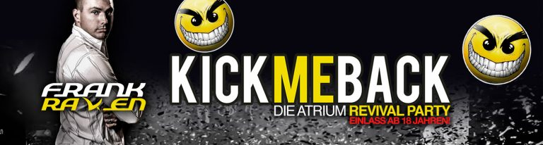 KICK ME BACK mit Frank Raven – Atrium Revival Party (08.09.2018)