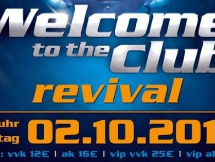 Welcome to the Club - Revival Party (02.10.2018)