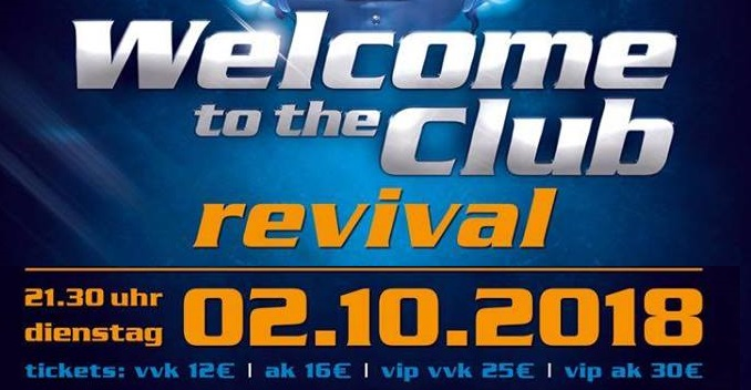 Welcome to the Club – Revival Party (02.10.2018)